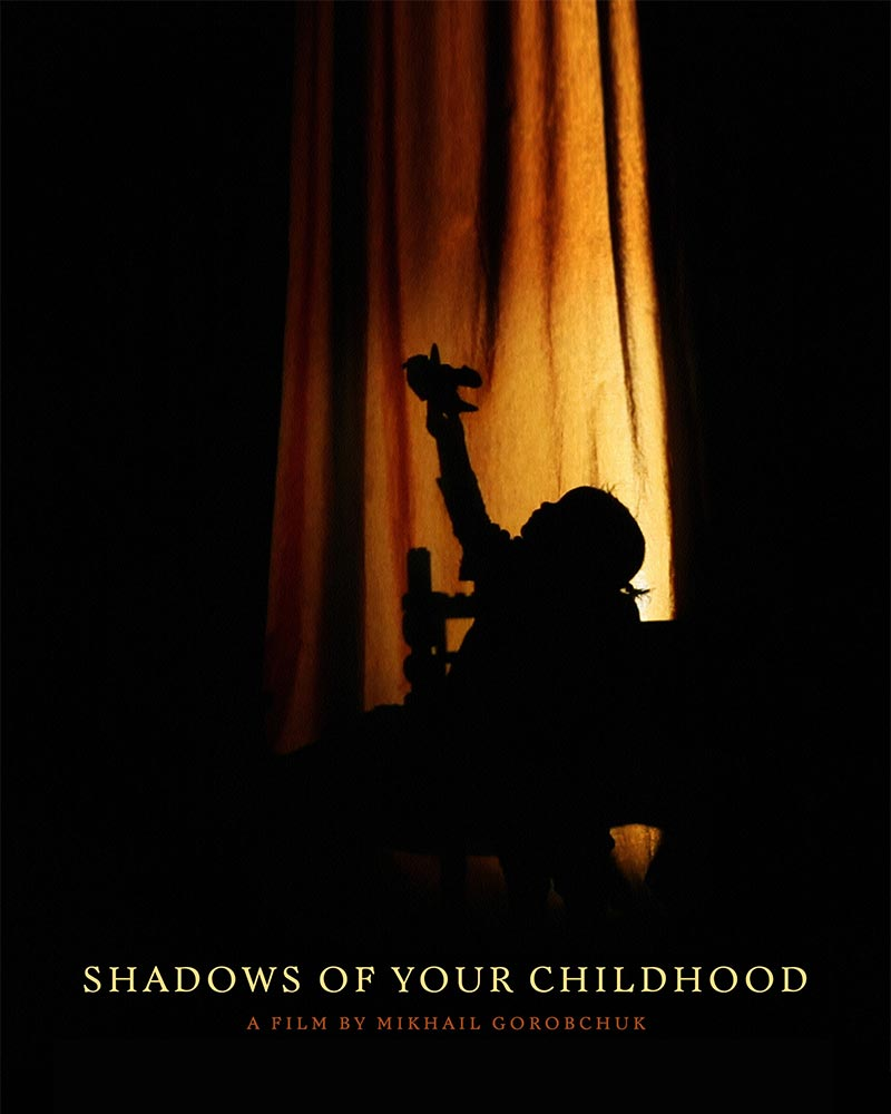 Shadows of Your Childhood